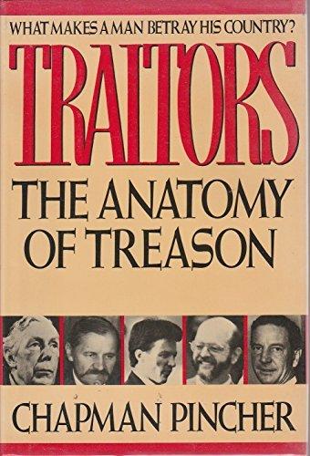 Traitors: The Anatomy of Treason: Pincher, Chapman