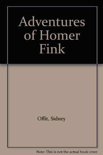 9780312007003: Adventures of Homer Fink