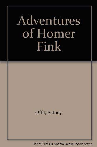 9780312007003: Adventures of Homer Fink