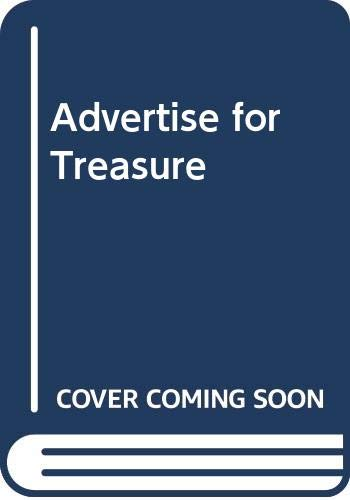9780312007249: Advertise for Treasure