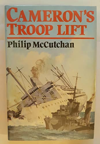 Cameron's Troop Lift: Philip McCutchan