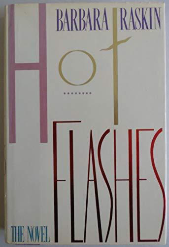 Hot Flashes: Raskin, Barbara