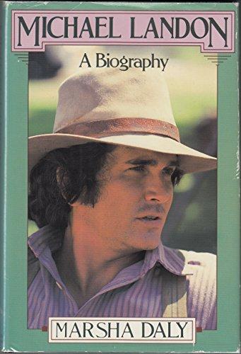 michael landon a biography by landon michael marsha daly st