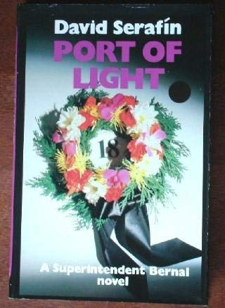 9780312010775: Port of Light: A Superintendent Bernal Novel