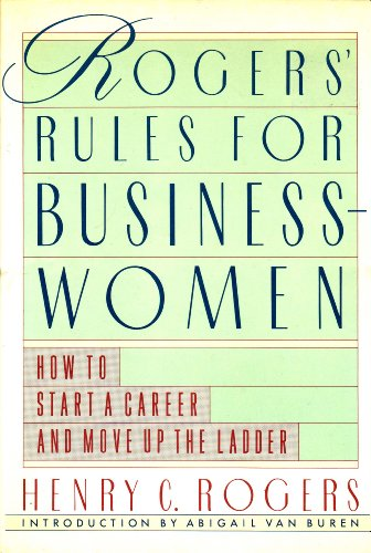 9780312010812: Rogers' Rules for Businesswomen: How to Start a Career and Move Up the Ladder