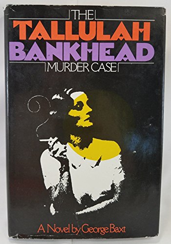 9780312010980: The Tallulah Bankhead Murder Case