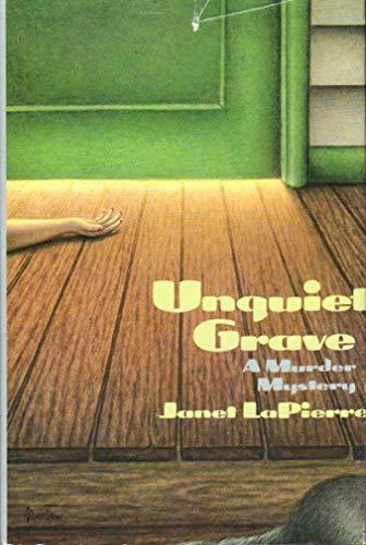 The Unquiet Grave: Janet Lapierre