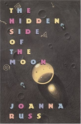 9780312011055: The Hidden Side of the Moon