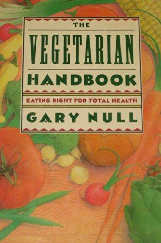The Vegetarian Handbook: Null, Gary
