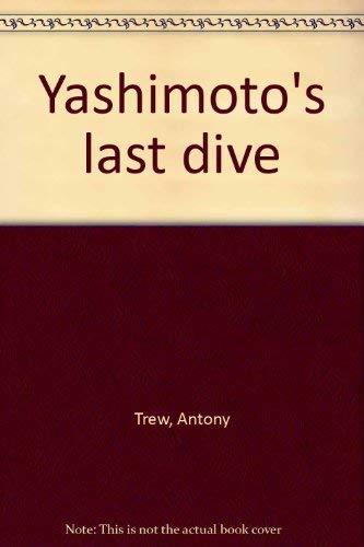 9780312011161: Yashimoto's last dive