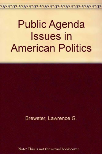 9780312011468: The public agenda: Issues in American politics