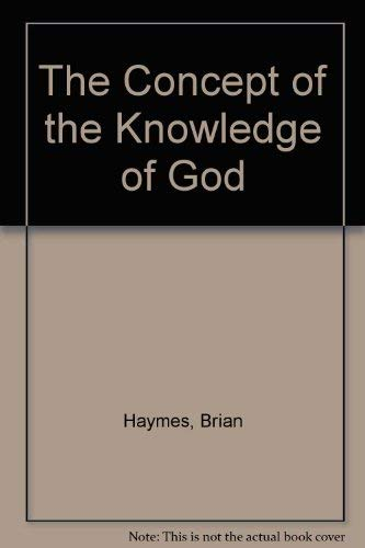 9780312011857: The Concept of the Knowledge of God