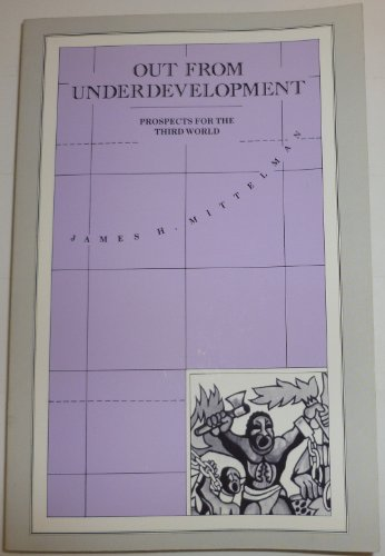 9780312011895: Out from Underdevelopment: Prospects for the Third World
