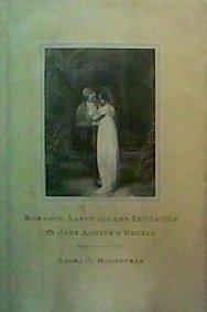9780312011918: Romance, Language and Education in Jane Austen's Novels