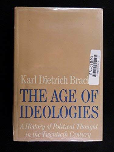 9780312012298: The Age of Ideologies: A History of Political Thought in the 20th Century (English and German Edition)