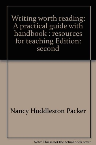 9780312012588: Writing worth reading: A practical guide with handbook : resources for teaching