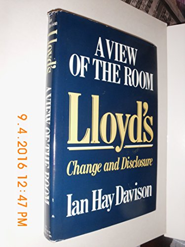 9780312013332: Lloyd's: A view of the room : change and disclosure