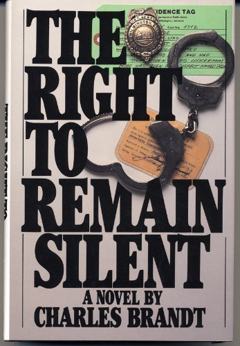 9780312013721: The Right to Remain Silent