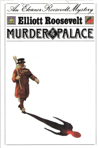 9780312013738: Murder at the Palace: An Eleanor Roosevelt Mystery