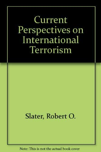 9780312013790: Current Perspectives on International Terrorism