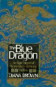 The Blue Dragon (0312013930) by Brown, Diana