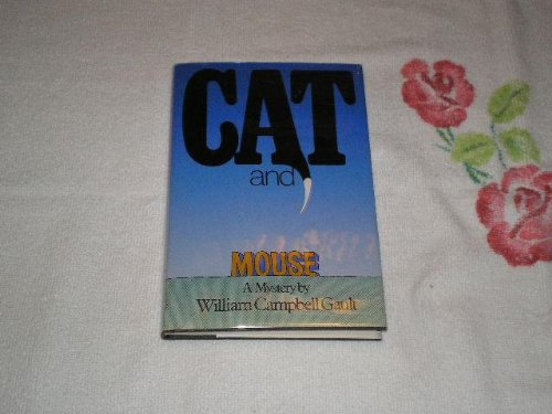 Cat and Mouse: Gault, William C.