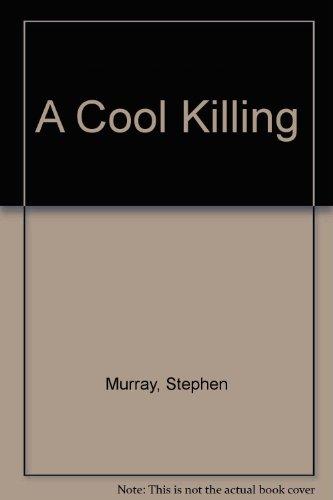 9780312014063: A Cool Killing