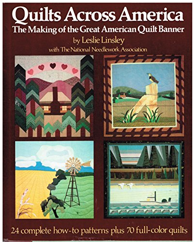 9780312014377: Quilts across America: The making of the great American quilt banner