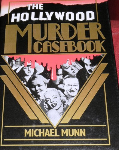 9780312014438: The Hollywood Murder Casebook