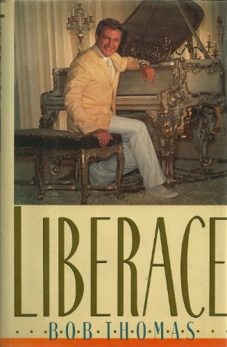 Liberace: The True Story (Signed By Bob Thomas and Includes a Signed Liberace album)
