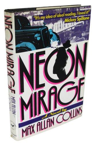 9780312014841: Neon Mirage