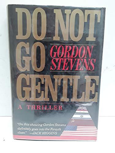 Do Not Go Gentle: Gordon Stevens