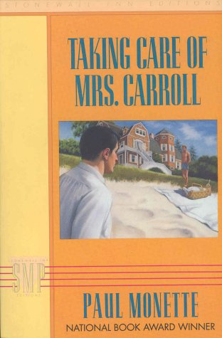 9780312015152: Taking Care of Mrs. Carroll (Stonewall Inn Editions)