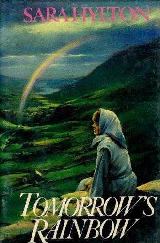 9780312015237: Tomorrow's Rainbow