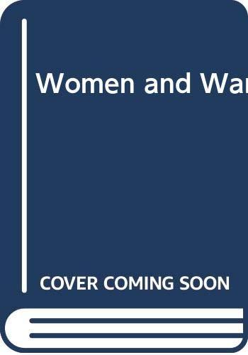 9780312015381: Women and War