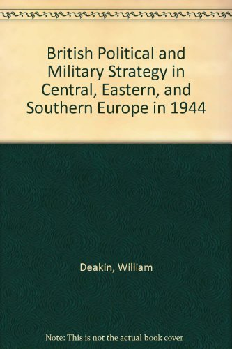 9780312015640: British Political and Military Strategy in Central, Eastern, and Southern Europe in 1944