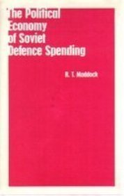 ISBN 9780312015794 product image for THE POLITICAL ECONOMY OF SOVIET DEFENSE SPENDING | upcitemdb.com