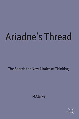9780312015800: Ariadne's Thread: The Search for New Modes of Thinking