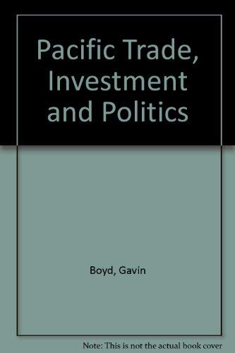 9780312015817: Pacific Trade, Investment and Politics