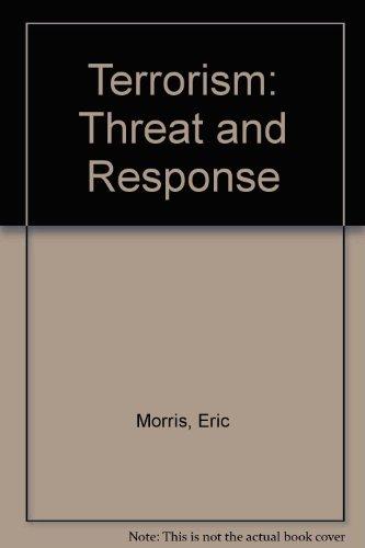 9780312015947: Terrorism: Threat and Response