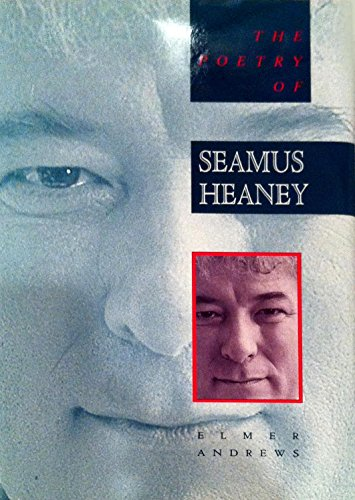 9780312015978: The Poetry of Seamus Heaney: All the Realms of Whisper