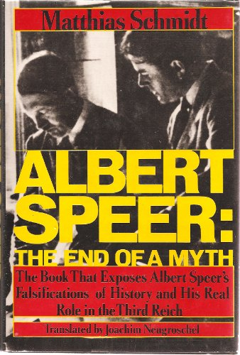 9780312017095: Albert Speer: The End of a Myth