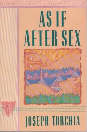 9780312017316: As If After Sex: A Novel (Stonewall Inn Editions, 10)