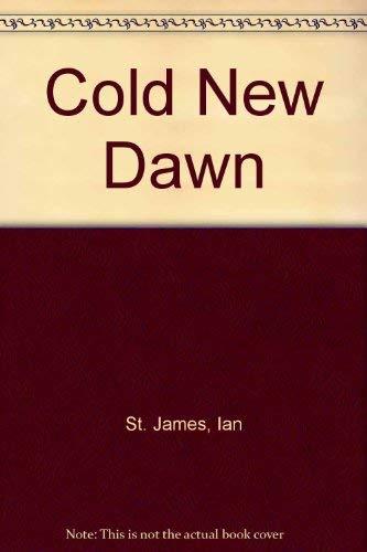 9780312017484: Cold New Dawn