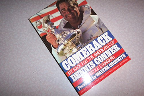 Comeback: My Race for the America's Cup (9780312017491) by Dennis Conner; Bruce Stannard