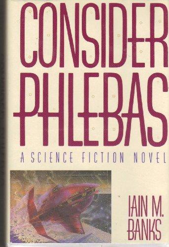9780312017521: Consider Phlebas