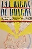 9780312017613: Eat right, be bright