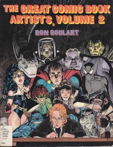The Great Comic Book Artists Volume 2