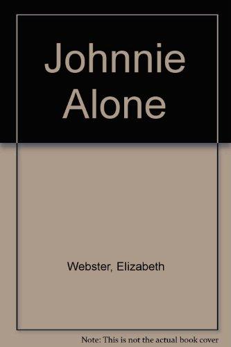 9780312017804: Johnnie Alone