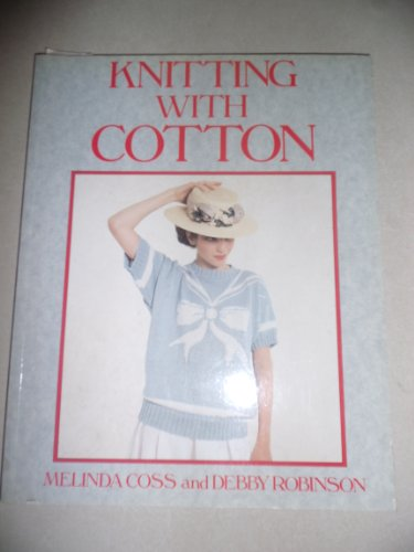 Knitting With Cotton (0312017820) by Coss, Melinda; Robinson, Debby